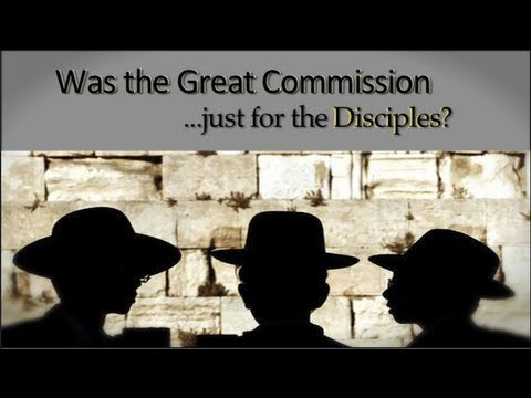 Was the Great Commission just for the Disciples?