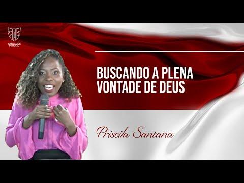Buscando a Vontade de Deus Plena Priscila Santana