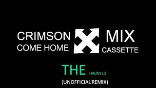 Watch Crimson Come Home The Haunted video