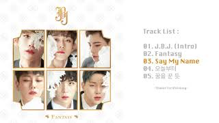 [FULL Album] JBJ - FANTASY - The 1st Mini Album