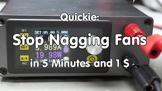 #180 Stop this Nagging DPS5005 Fan in 5 Minutes