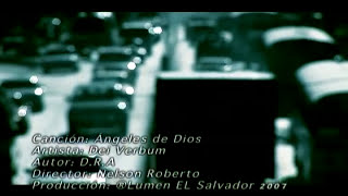 Video Clip Angeles De Dios.min Dei Verbum Lumen El Salvador