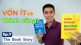 [TBS] Ep.7 - KHỞI NGHIỆP DU KÍCH -  ÁP DỤNG ĐÚNG CÓ THÀNH CÔNG? | The Quoc Khanh Show
