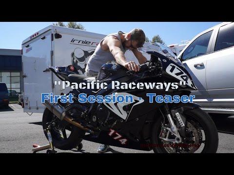 "2016 BMW S1000RR Superbike Racer: ""Pacific Raceways"" | Irnieracing Teaser"