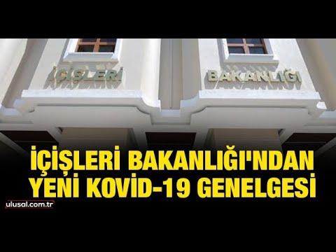 İçişleri Bakanlığı'ndan yeni Kovid-19 genelgesi