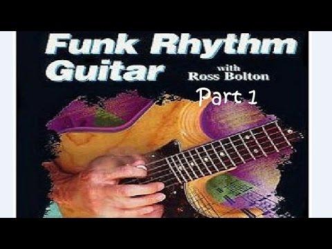 Funk Rhythm Guitar with Ross Bolton - Part 1