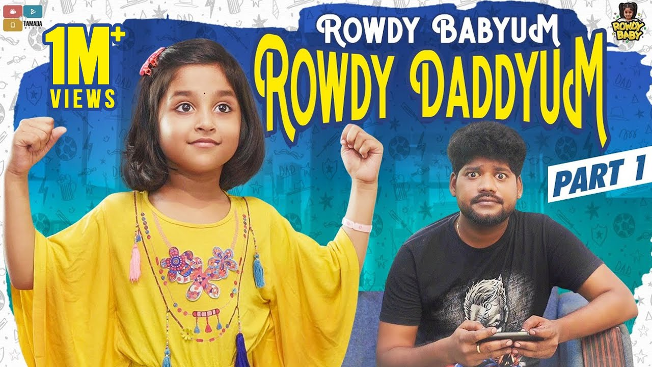 Rowdy Babyum Rowdy Daddyum Part 01 ||  Chutti Kuzhandhai || Rowdy Baby