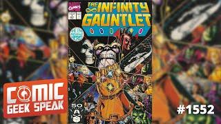 Infinity Gauntlet - Book of the Month - Comic Geek Speak: Episode 1552