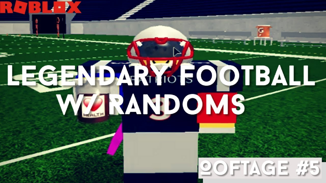 Roblox Legendary Football Highlights Pt 1 By Zion
