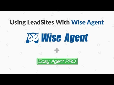 Getting Leads From LeadSite Into WiseAgent's Real Estate CRM