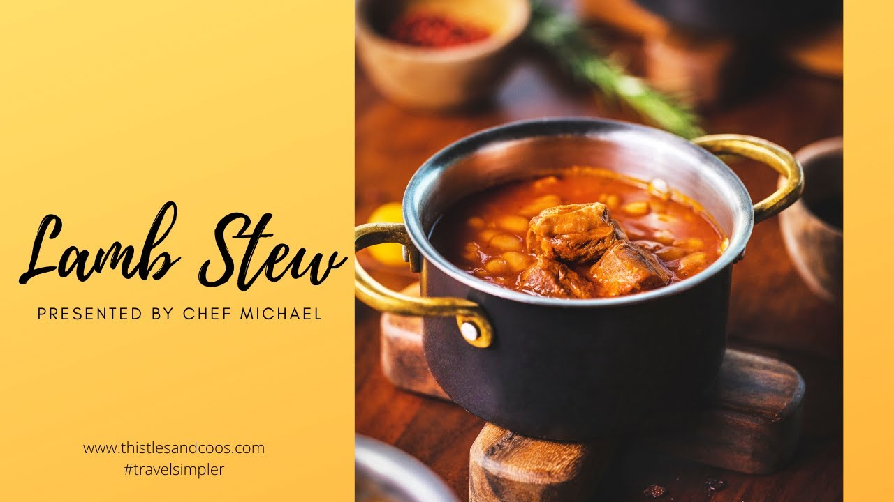 Lamb Stew: Recipe and Cooking Demonstration by Chef Michael