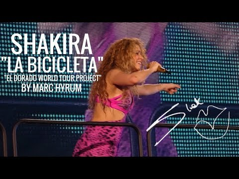 "Shakira ""La Bicicleta"" El Dorado World Tour Project FINAL"