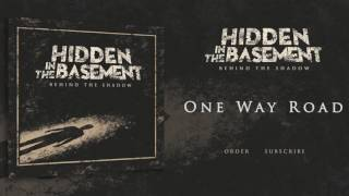 Hidden in the Basement - One way road (Official Audio)