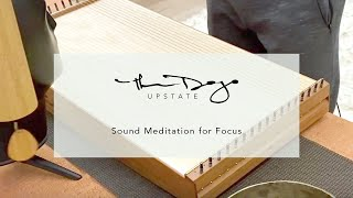 Sound Meditation for Focus
