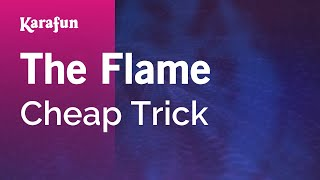 Karaoke The Flame - Cheap Trick *