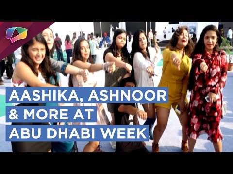 Aashika, Ashnoor, Bhavesh And More At The Abu Dhabi Week | Event | Fun And More