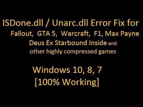 ISDone.dll Unarc.dll Error Code 1 5 6 7 11 Fix Install GTA 5 FALLOUT F1 WARCRAFT DEUS Windows 10 8 7