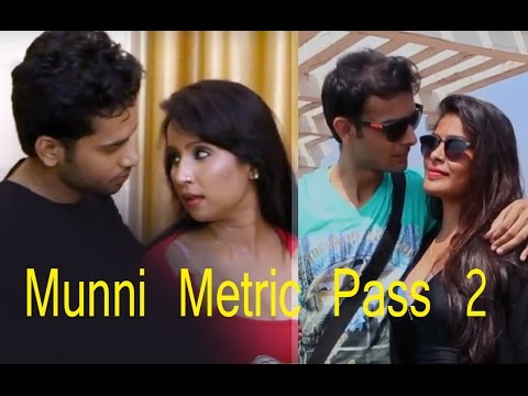 18+ Munni Metric Pass 2 2016 Bollywood...