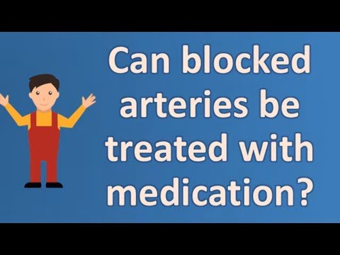 Can blocked arteries be treated with medication ?  | BEST Health FAQS