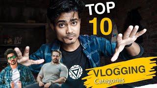 Top 10 Best Categories For Vlogging - VLOGGING COURSE Episode - 2