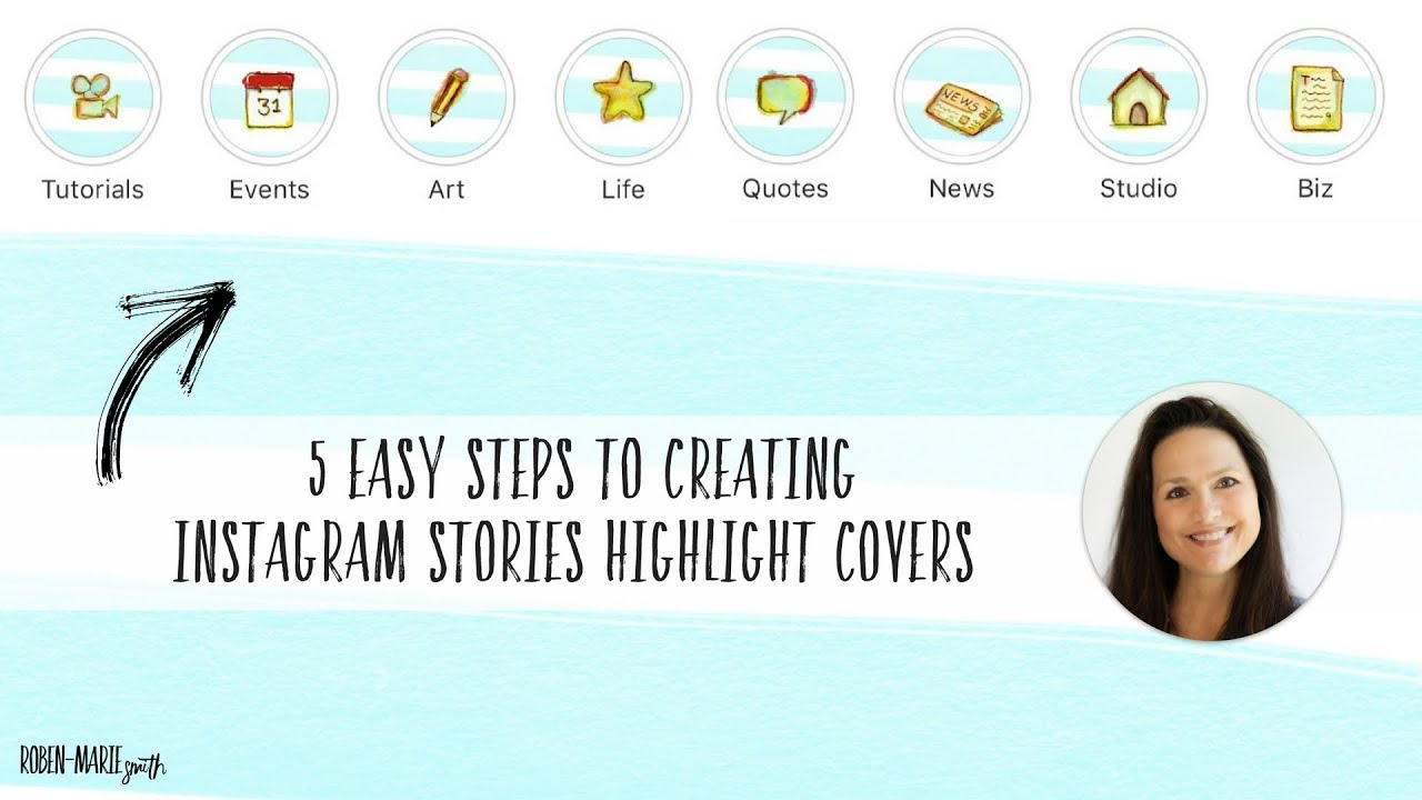 5 Easy Steps To Creating Instagram Stories Highlight Covers Youtube