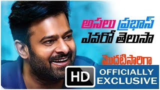 Saaho Prabhas unknown facts