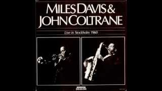 Miles Davis y John Coltrane - All Bluss/Theme - Live in Stockholm (1960)