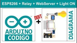 Arduino 14.5 - Servidor web RELEVADOR control con ESP8266-01- Encender Luz - IOT