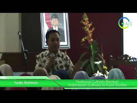Lecture 4 OALS UM: Fadly Rahman - National Culinary Recipe: Indonesian culinary in food studies