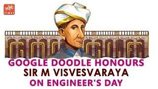 Google Doodle Honours Sir M Visvesvaraya On Engineer's Day | M Venkaiah Naidu | Modi | YOYO Times