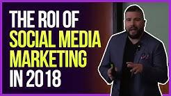 The ROI of Social Media Marketing in 2018 Keynote (San Diego, California)