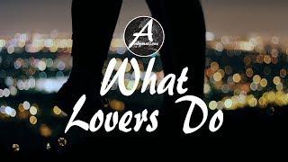 Maroon 5 - What Lovers Do (Lyrics / Lyric Video) ft. SZA (Audiovista Remix)