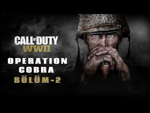 CALL OF DUTY WW2 | OPERATION COBRA | 2.Bölüm