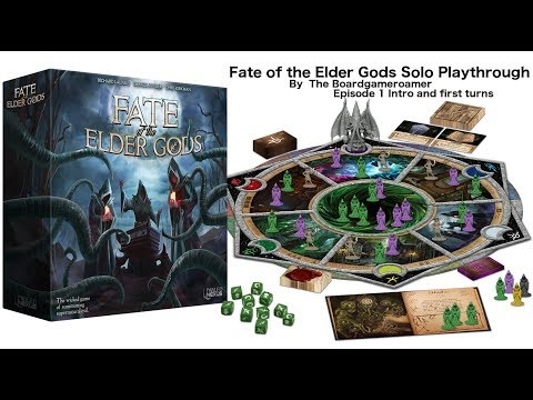 Fate of The Elder Gods   Intro and first turns Ep 1
