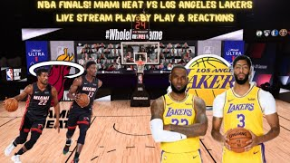 NBA FINALS Game 1 Miami Heat Vs. Los Angeles Lakers Live Stream (Play By Play & Reactions)