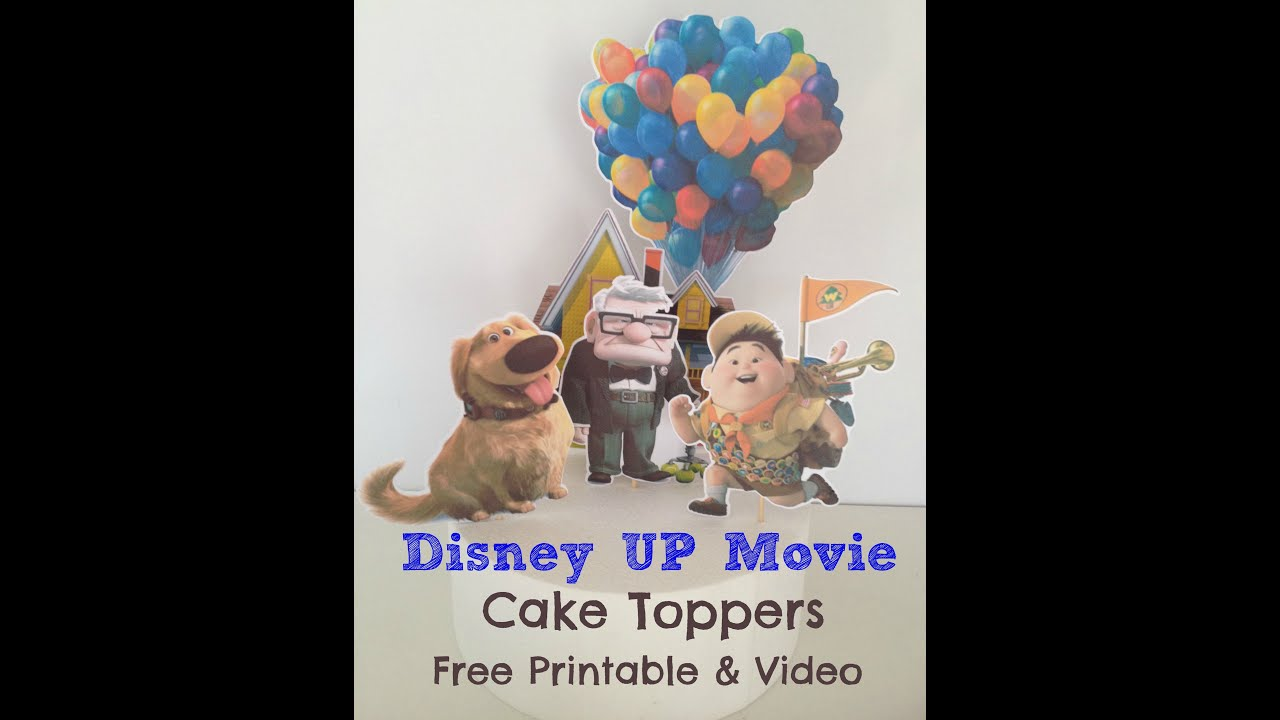how to make disney up movie cake toppers with free printables youtube