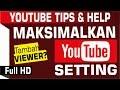 Cara Memaksimalkan Setting Channel Youtube Buat Menambah Subscriber Dan Viewer Youtube 1080p HD mp3