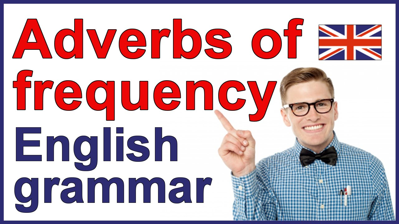 Adverbs Of Frequency English Lesson Youtube