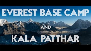 Sleeping at Everest Base Camp + Kala Patthar (18,514ft.)