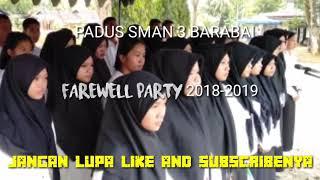 SMAN 3 BARABAI COVER LAGU KEMESRAAN IWAN FALS  FAREWELL PARTY TAHUN 2018-2019