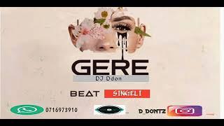 GERE BEAT SINGELI new BY DJ Ddon