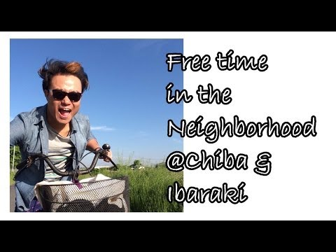 Travel Vlog: Free time in neighborhood at Sawara 佐原, Chiba and Inashiki 稲敷, Ibaraki