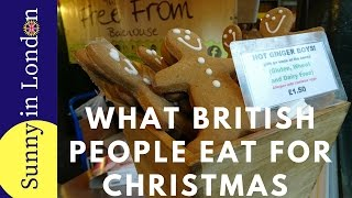 WHAT DO BRITISH PEOPLE EAT FOR CHRISTMAS?