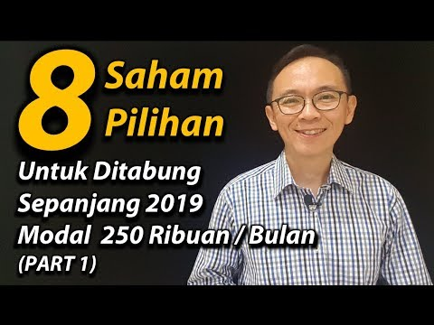 Nabung Saham 2019 - Mulai Dengan Modal 250 Ribu/Bln (Part 1)