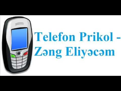 Telefon Prikol   Zəng Eliyəcəm