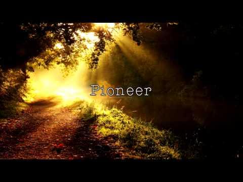 Pioneer - The Band Perry (Lyrics)