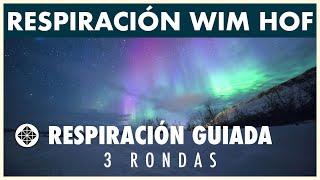 Respiración Guiada de Wim Hof • 3 RONDAS • Ejercicio de Respiración en Español