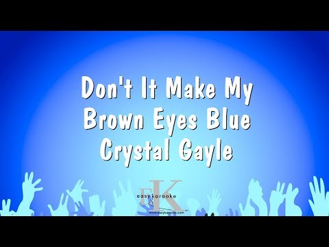 Don't It Make My Brown Eyes Blue - Crystal Gayle (Karaoke Ve