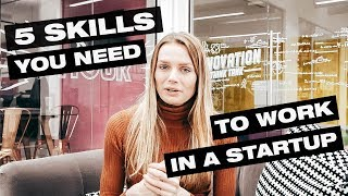 #5 Skills you NEED to work in a startup