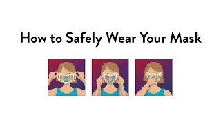 How to Safely Wear Your Mask